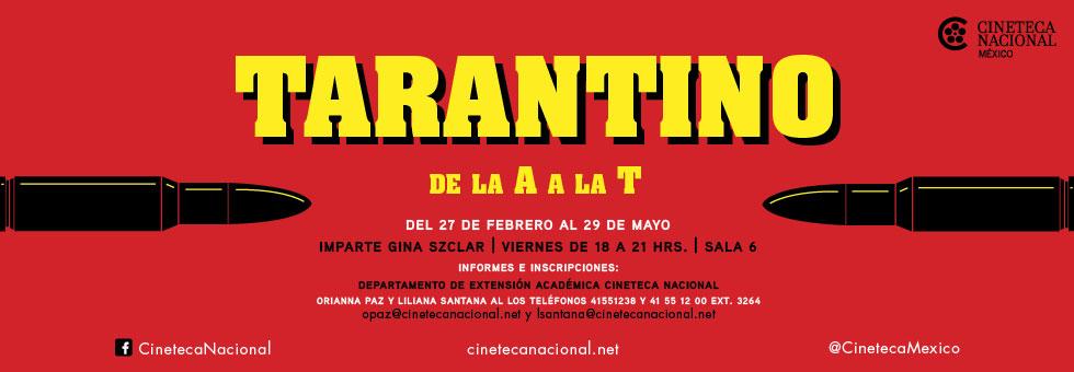La Cineteca Nacional ofrece curso sobre el cine de Quentin Tarantino - curso-cine-de-tarantino