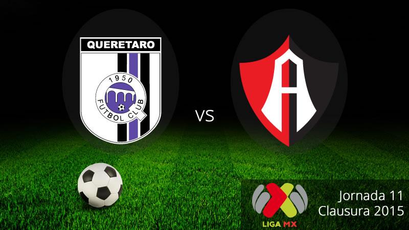 Querétaro vs Atlas, Jornada 11 del Clausura 2015 - Queretaro-vs-Atlas-Clausura-2015