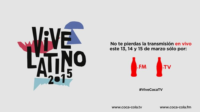 Vive Latino 2015 en vivo por streaming en Coca Cola TV - Vive-Latino-2015-en-vivo