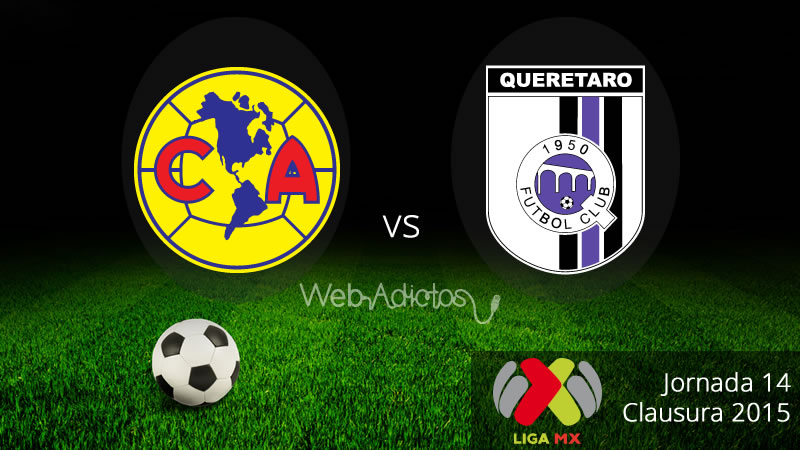 América vs Querétaro, Fecha 14 del Clausura 2015 - America-vs-Queretaro-Clausura-2015