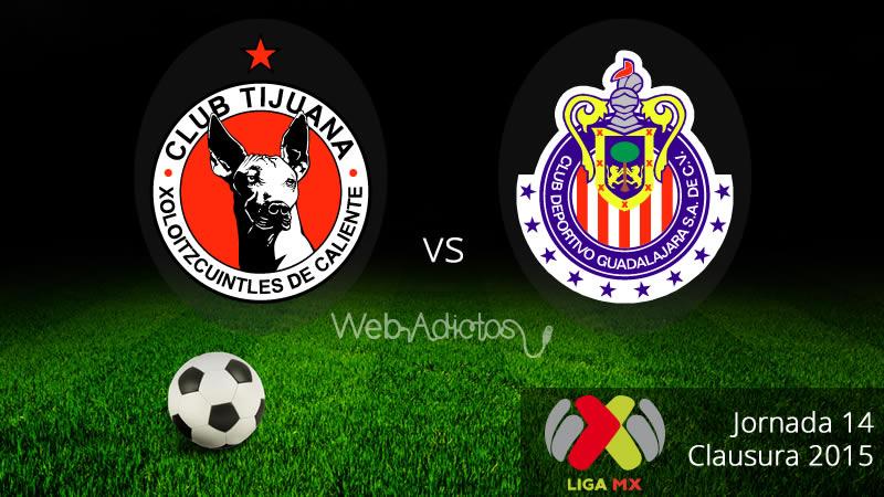 Tijuana vs Chivas, por la cima en el Clausura 2015 - Xolos-de-Tijuana-vs-Chivas-Clausura-2015