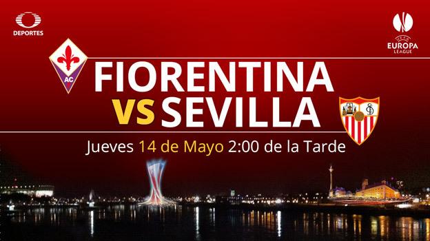 Fiorentina vs Sevilla, Semifinal Europa League 2015 ¡En vivo! - Fiorentina-vs-Sevilla-en-vivo-Televisa-Deportes-Europa-League-2015