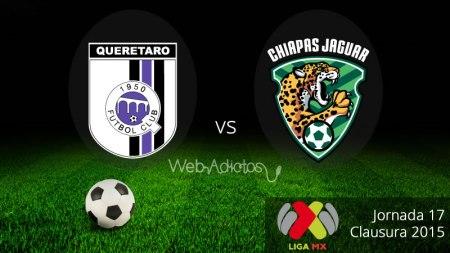 Querétaro vs Jaguares, Fecha 17 del Clausura 2015