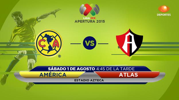 América vs Atlas en el Apertura 2015 - America-vs-Atlas-en-vivo-Televisa-Deportes-Apertura-2015