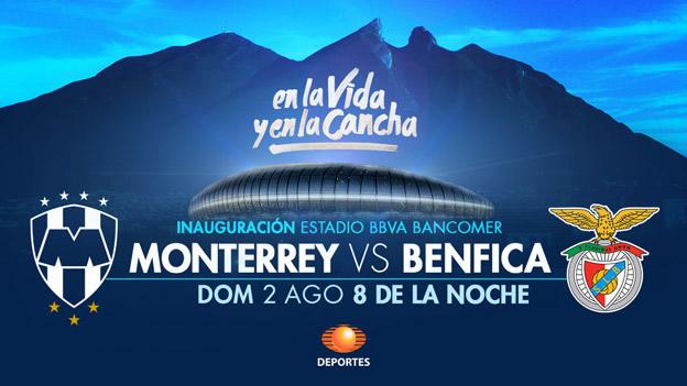 Monterrey vs Benfica, Inauguración Estadio BBVA Bancomer - Monterrey-vs-Benfica-inauguracion-Estadio-Bancomer
