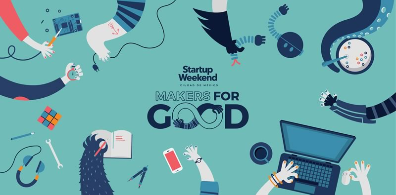 Startup Weekend Makers for Good, Makers haciendo el bien ¡No dejes de asistir! - Startup-weekend-Makers-for-Good