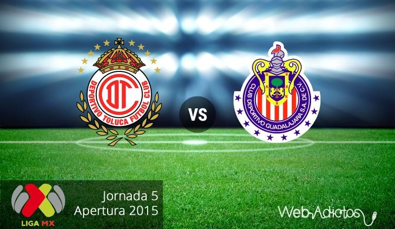 Toluca vs Chivas, Jornada 5 del Apertura 2015 - Toluca-vs-Chivas-Apertura-2015-Jornada-5