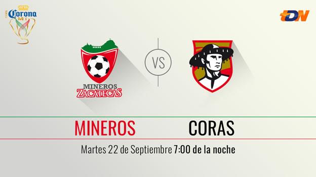 Mineros vs Coras, Copa MX Apertura 2015 | Llave 3 vuelta - Mineros-vs-Coras-en-vivo-Copa-MX-Apertura-2015