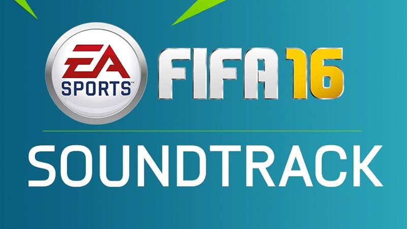 Este es el soundtrack de FIFA 16 ¡Escúchalo y dinos que te parece! - Soundtrack-FIFA-16