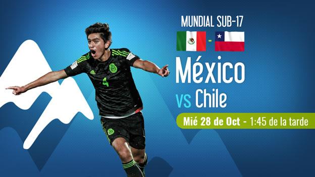 mexico vs chile en vivo mundial sub 17 2015 México vs Chile, Octavos de final Mundial Sub 17 2015