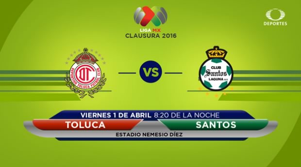 Toluca vs Santos, Jornada 12 del Clausura 2016   Resultado: 0-0 - toluca-vs-santos-por-televisa-deportes-clausura-2016