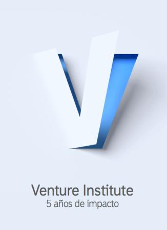 Venture Institute cumple cinco años y presenta el libro: 5 años de impacto