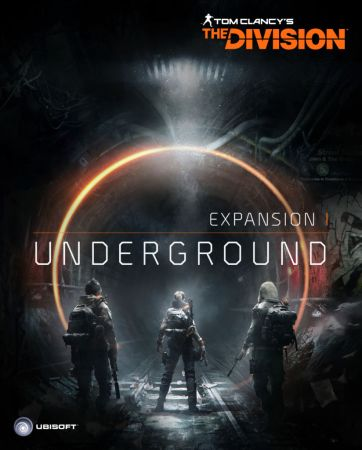 La expansión Undergound de Tom Clancy's The Division ya disponible para Xbox One y PC
