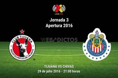 Tijuana vs Chivas, Jornada 3 del Apertura 2016 ¡En vivo por internet! | Liga MX
