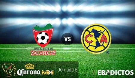 Mineros vs América, Jornada 5 Copa MX A2016 ¡En vivo por internet!