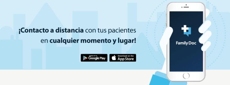 Family Doc, app que facilita el trato médico-paciente de manera inmediata y a distancia