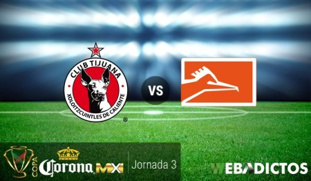 Tijuana vs Correcaminos, Copa MX Clausura 2017 ¡En vivo por internet!