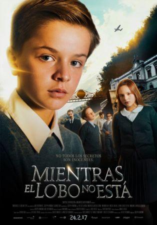 """""""Mientras el lobo no está"""" se estrena en México el 24 de Febrero"""