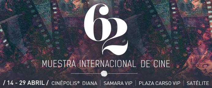 Cinépolis presenta la 62 Muestra Internacional de Cine - 62-muestra-internacional-de-cine