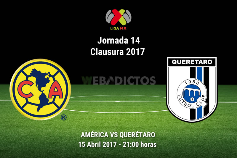 América vs Querétaro, J14 Liga MX Clausura 2017 | Resultado: 1-0 - america-vs-queretaro-j14-clausura-2017