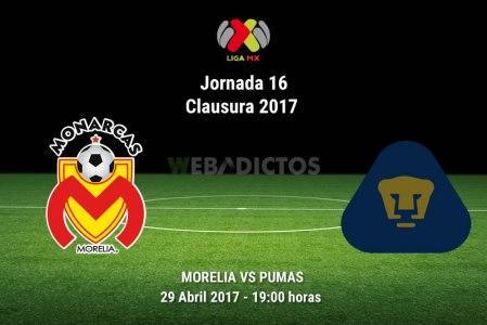 Morelia vs Pumas, Jornada 16 Clausura 2017 | Resultado: 4-0