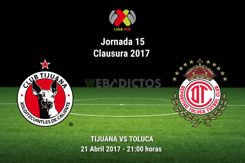 tijuana vs toluca j15 clausura 2017 Tijuana vs Toluca, Jornada 15 Liga MX C2017 | Resultado: 2 0