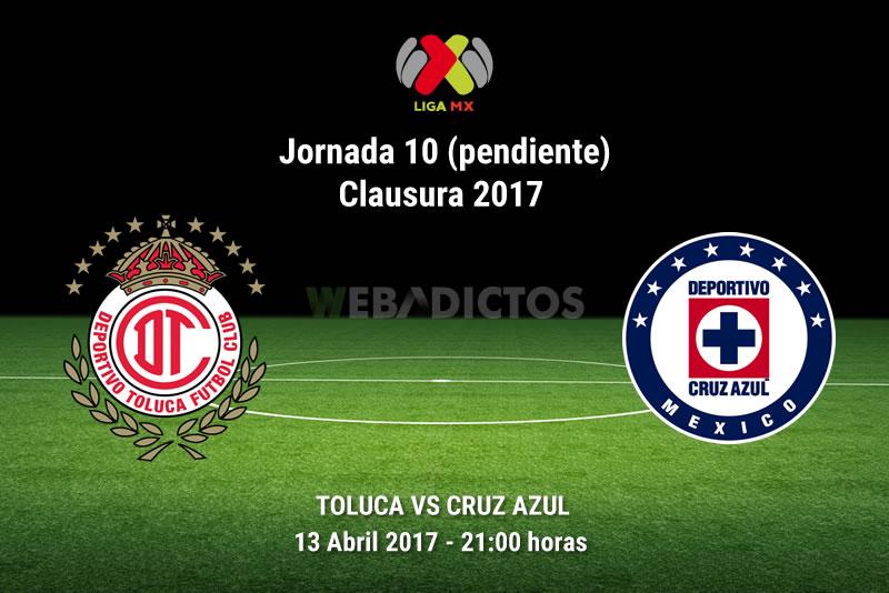toluca vs cruz azul j10 pendiente clausura 2017 Toluca vs Cruz Azul, Jornada 10 Clausura 2017 | Resultado: 0 2