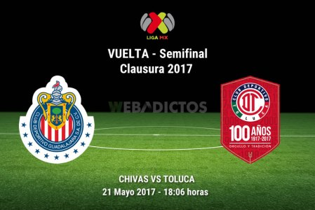 Chivas vs Toluca, Semifinal Clausura 2017 | Resultado: 1-1