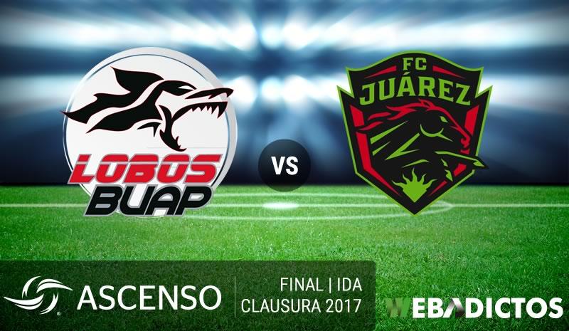 Lobos BUAP vs Juárez, Final del Ascenso MX C2017 | Resultado: 2-1 - lobos-buap-vs-juarez-final-ascenso-mx-clausura-2017