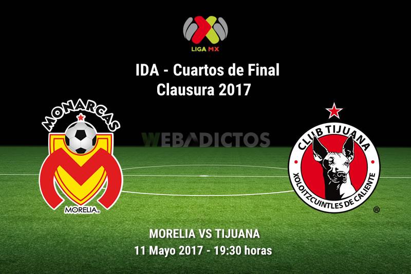 Morelia vs Tijuana, Liguilla Clausura 2017 | Resultado: 1-0 - morelia-vs-tijuana-liguilla-clausura-2017
