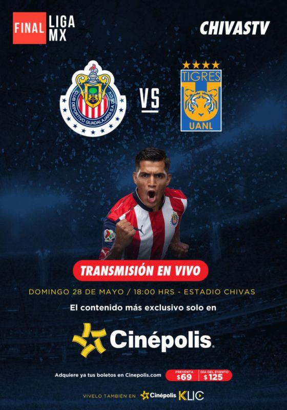 Final del Clausura 2017 Chivas vs Tigres por Cinépolis y Cinépolis Klic - poster-chtv_tigres_-560x800