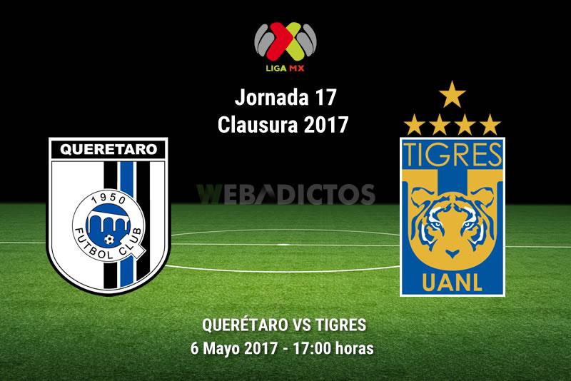 Querétaro vs Tigres, Jornada 17 del Clausura 2017   Resultado: 1-5 - queretaro-vs-tigres-j17-clausura-2017