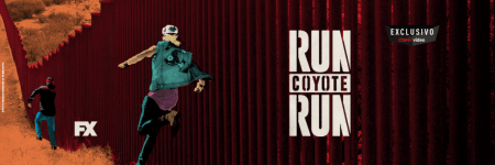 Run Coyote Run: el primer dramedy original de ficción llega a Claro video