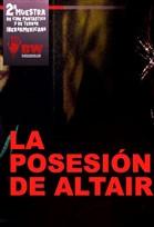 la posesion de altair Blood Window, llega a México muestra cine internacional de terror, ciencia ficción, Thriller, gore y cine bizarro