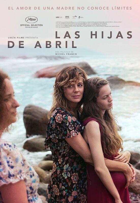 las hijas de abril poster Las hijas de Abril, película ganadora en Cannes se estrena en México