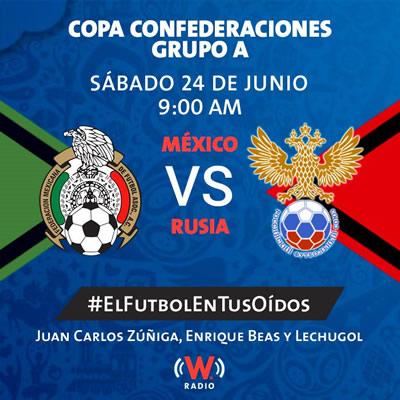 México vs Rusia, Copa Confederaciones 2017 | Resultado: 2-1 - mexico-vs-rusia-2017-por-radio