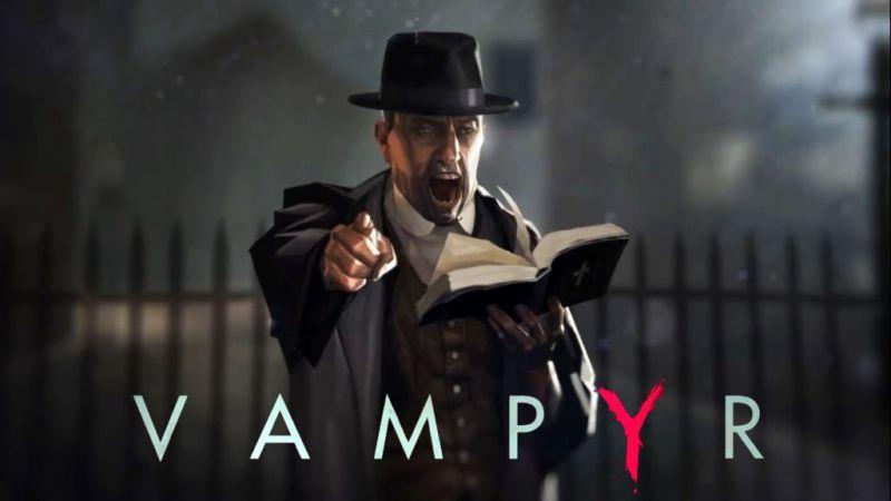 Vampyr, el oscuro juego de acción anuncia su lanzamiento en Noviembre - vampyr_1-800x450