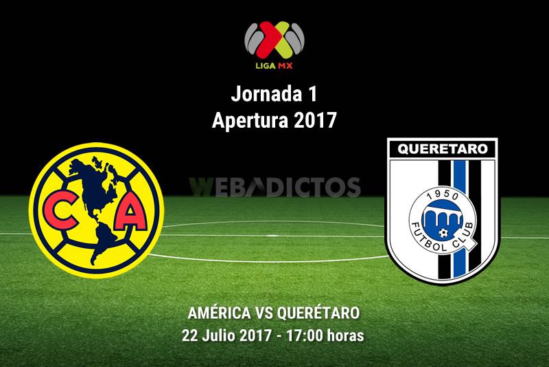 América vs Querétaro, Liga MX Apertura 2017 | J1| Resultado: 0-1 - america-vs-queretaro-j1-apertura-2017