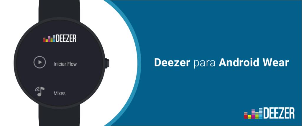 Deezer ahora disponible para los usuarios de Android Wear - deezer-android-wear
