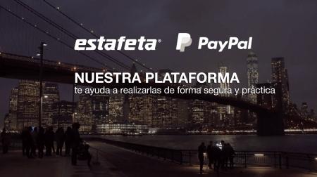 """Anuncian lanzamiento de la plataforma """"Envía con Estafeta y PayPal"""""""