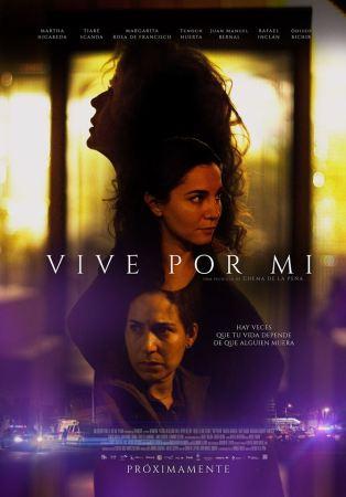 """La película """"Vive por mí """" se estrena el 20 de Julio en México"""