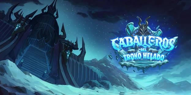 caballeros del trono helado Caballeros del Trono Helado, la másnueva expansión deHearthstone ¡llega el 10 agosto!