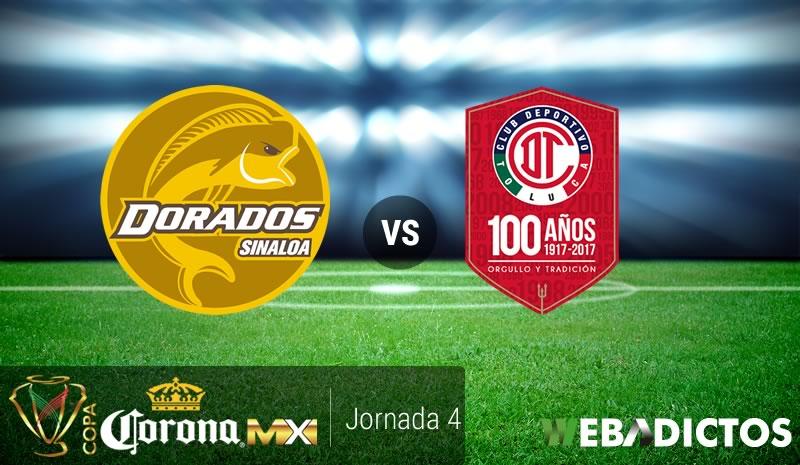 Dorados vs Toluca, J4 de Copa MX Apertura 2017 | Resultado: 1-2 - dorados-vs-toluca-copa-mx-apertura-2017