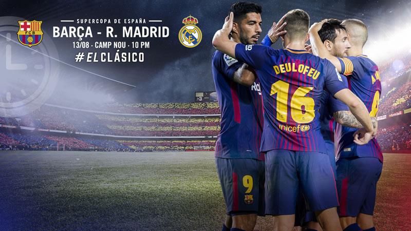 Barcelona vs Real Madrid: horario y canales; Supercopa de España 2017 - horario-barcelona-vs-real-madrid-supercopa-espana-2017