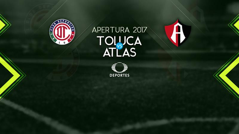Toluca vs Atlas, Jornada 3 del Apertura 2017 | Resultado: 3-2 - toluca-vs-atlas-en-vivo-apertura-2017