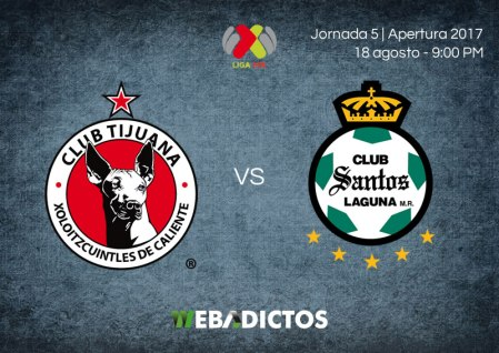 Tijuana vs Santos, Jornada 5 Apertura 2017 | Resultado: 2-0