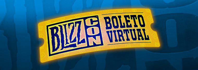 boleto virtual Nuevo boleto virtual te acerca más que nunca a BlizzCon