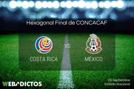 Costa Rica vs México, Hexagonal Final CONCACAF 2017 | Resultado: 1-1