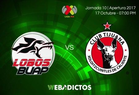 Lobos BUAP vs Tijuana, J10 Apertura 2017 ¡En vivo por internet! (Partido Pendiente)