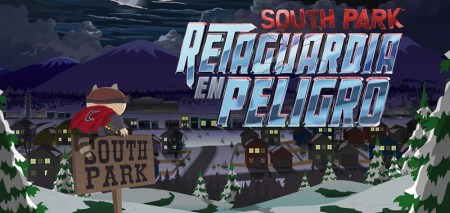 South Park: retaguardia en peligro ¡Ya disponible!